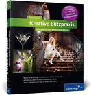 Kreative Blitzpraxis von Tilo Gockel (2012, Gebundene Ausgabe)