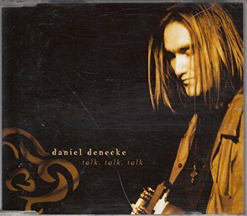Daniel Denecke Talk, talk, talk (1999, feat. Mike Peters)  [Maxi-CD]