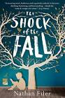 The Shock of the Fall by Nathan Filer (Paperback / softback, 2015)