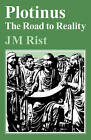 Plotinus: The Road to Reality by J. M. Rist (Paperback, 1977)