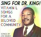 Sing For Dr. King! Vitamin L Songs for a Beloved Community [Digipak] by Vitamin L (CD, 2012, CD Baby (distributor))
