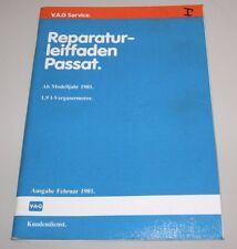Werkstatthandbuch VW Passat 32B B2 1,9 Liter Vergaser Motor Stand Februar 1981!