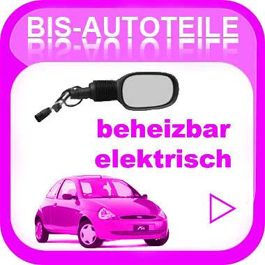 Ford KA ab 96 Spiegel Aussenspiegel elektrisch verstellbar beheizbar Rechts