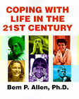 Coping with Life in the 21st Century by Bem P Allen (Paperback / softback, 2001)