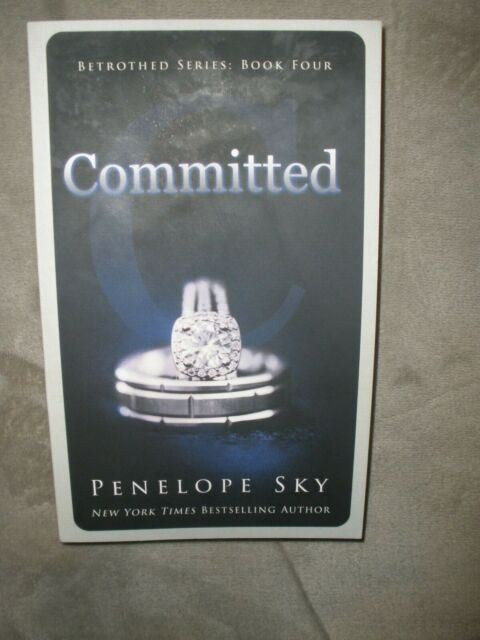 Committed By Penelope Sky  The Betrothed Series  4