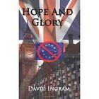Hope and Glory 9781434362131 by David Ingram Paperback