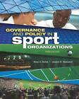Governance and Policy in Sport Organizations by Mary A. Hums, Joanne C. MacLean (Paperback, 2013)