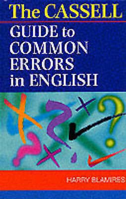 """""""AS NEW"""" Blamires, Harry, Cassell Guide To Common Errors In English, Book"""