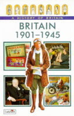 """""""AS NEW"""" Britain 1901-1945 (Ladybird History of Britain), Wood, Tim, Book"""