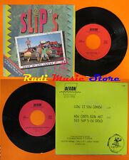 LP 45 7'' SLIP'S Leon et son camion Mon corps beau met des slip's en cd mc dvd