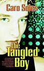 The Tangled Boy by Caro Soles (Paperback / softback, 2002)