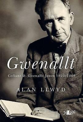 (Very Good)-Gwenallt - Cofio D. Gwenallt Jones 1899-1968 (Paperback)-Alan Llwyd-