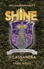 Cassandra: (Shine 9) by Lara Wells (Paperback / softback, 2014)