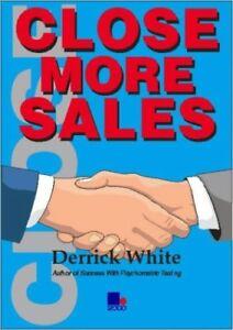 Very-Good-Close-More-Sales-White-Derrick-Book