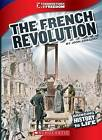 The French Revolution by Josh Gregory (Paperback / softback, 2013)