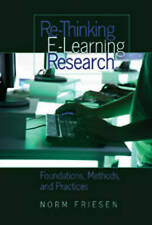Re-thinking E-learning Research Friesen  Norm 9781433101366