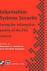 Information Systems Security: Facing the Information Society of the 21st Century by Chapman and Hall (Hardback, 1996)