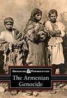 The Armenian Genocide Berlatsky Noah (editor)