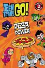 Passport to Reading Level 2: Teen Titans Go! - Pizza Power by Jennifer Fox (2016, Paperback)