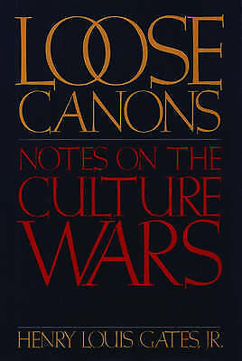 1 of 1 - USED (GD) Loose Canons: Notes on the Culture Wars by Henry Louis Gates