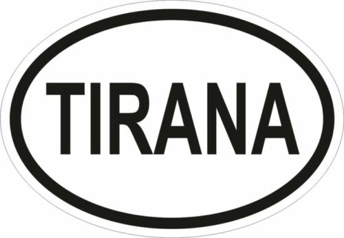 TIRANA CITY COUNTRY CODE OVAL STICKER bumper decal NEW