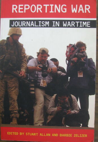 1 of 1 - Reporting War: Journalism in Wartime by Allan & Zelizer (Paperback, 2004)
