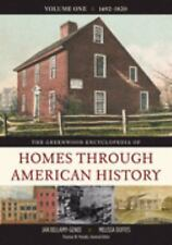 The Greenwood Encyclopedia of Homes through American History [4 volumes]: [Four