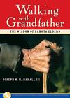 Walking with Grandfather by Dr. Joseph Marshall (Mixed media product, 2005)