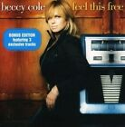 Feel This 0602517778061 by Beccy Cole CD