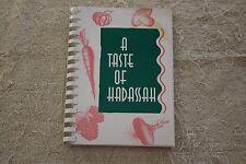 A TASTE OF HADASSAH COOKBOOK- ST. PAUL CHAPTER FOR HADASSAH HOSPITAL & OTHER PRO