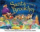 Santa Is Coming to Brooklyn by Steve Smallman (Hardback, 2013)