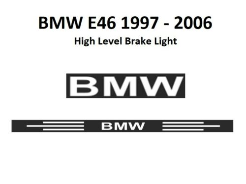 BMW E46 1997-2006 High Level Brake Light Decal Autocollant