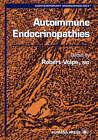 Autoimmune Endocrinopathies by Humana Press Inc. (Hardback, 1999)