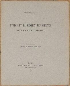 DUSSAUD BYBLOS ET LA MENTION GIBLITES GIBLITI BIBBIA ANTICO TESTAMENTO BIBLE 923