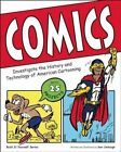Comics: Investigate the History and Technology of American Cartooning by Samuel Carbaugh (Paperback, 2014)