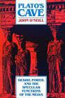 Plato's Cave by John O'Neill (Hardback, 1991)
