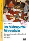 Der Zeichengeräte-Führerschein von Bernd Wehren (2010, Taschenbuch)