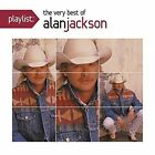 Playlist: The Very Best of Alan Jackson by Alan Jackson (CD, Oct-2012, Arista)