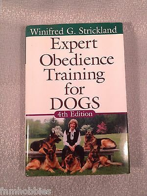BOOKS: Expert Obedience Training for DOGS by Winifred G Strickland SIGNED EUC HC