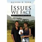 Issues We Face From a Sista's Point of View 9781438905600 by Kaiesha D. Ford