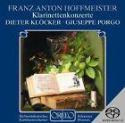 Franz Anton Hoffmeister: Klarinettenkonzerte Super Audio CD (CD, Nov-2005, Orfeo)