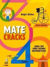Matecracks: Matecracks 4 Años : Para Ser un Buen Matemático by Àngel Alsina...