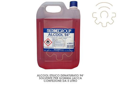 5 lt di alcool etilico denaturato 94° solvente per gomma lacca restauro legno