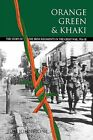 Orange, Green and Khaki: Story of the Irish Regiments in the Great War, 1914-18 by Tom Johnstone (Paperback, 1992)