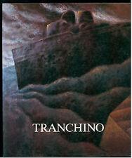 TROMBADORI ANTONELLO GAETANO TRANCHINO EDIPRINT 1986 CATALOGO MOSTRA PALERMO