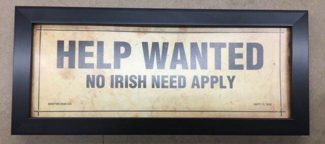 Custom Framed Help Wanted No Irish Need Apply Sign Reprint From Original Sign