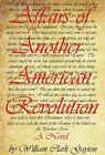 Affairs of Another American Revolution by William Clark Gayton (Hardback, 2013)