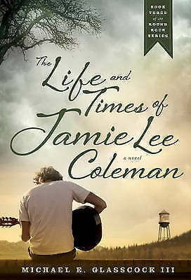 1 of 1 - The Life and Times of Jamie Lee Coleman by Michael E. Glasscock (Hardback, 2014)