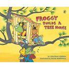 Froggy Builds a Tree House by Jonathan London (Paperback / softback, 2013)