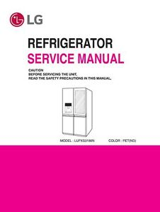lg lupxs3186n refrigerator service manual and repair guide ebay rh ebay com Maytag Refrigerator Manual Whirlpool Microwave Manual